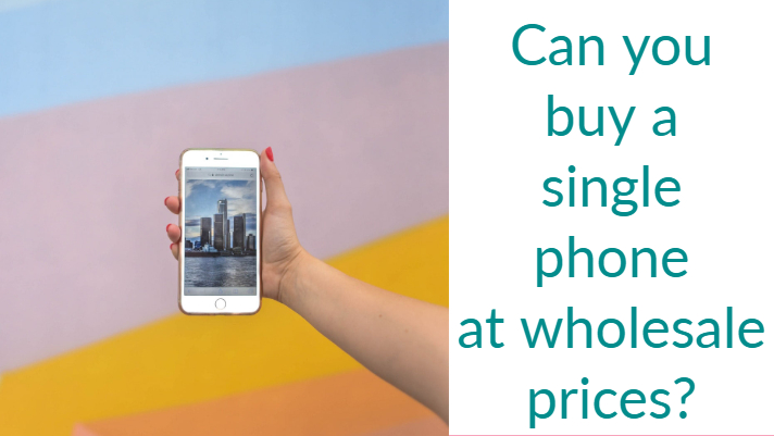 Can you buy a single phone at wholesale prices?