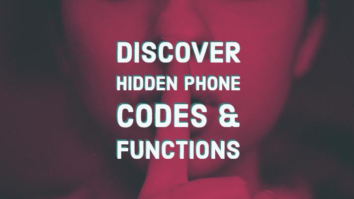 Secret Phone Codes & Functions